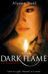 Dark Flame: The Immortals 4: