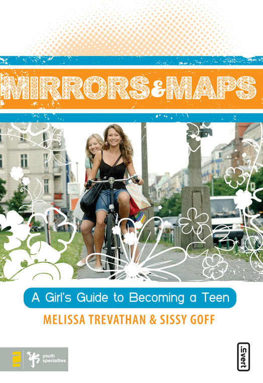 Mirrors and Maps By: Melissa   Trevathan,Sissy   Goff