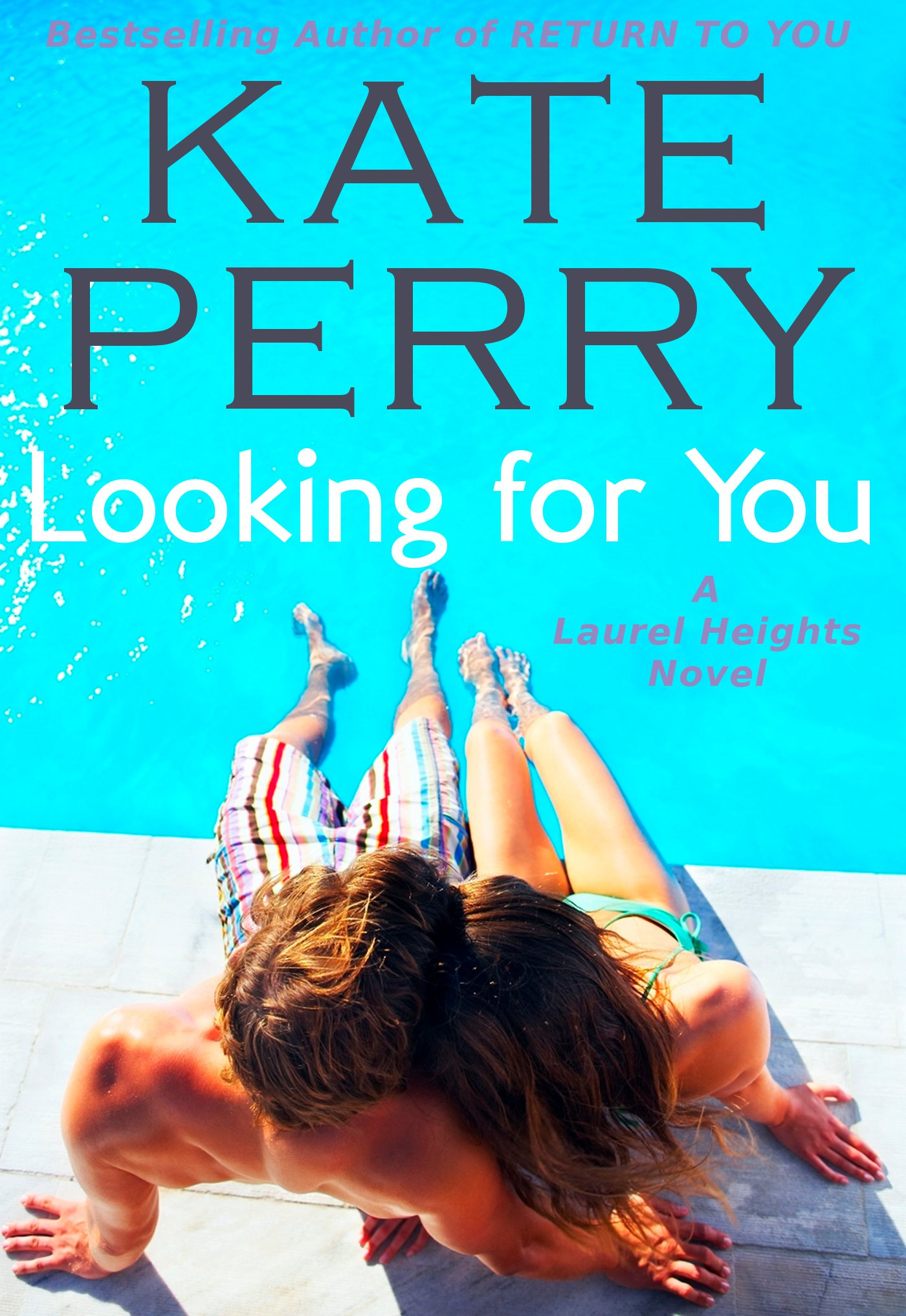 Looking for You By: Kate Perry