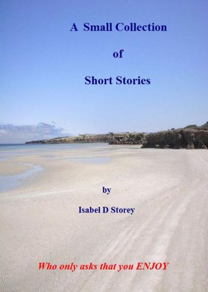 Short Stories: A Small Collection