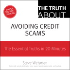 The Truth About Avoiding Credit Scams