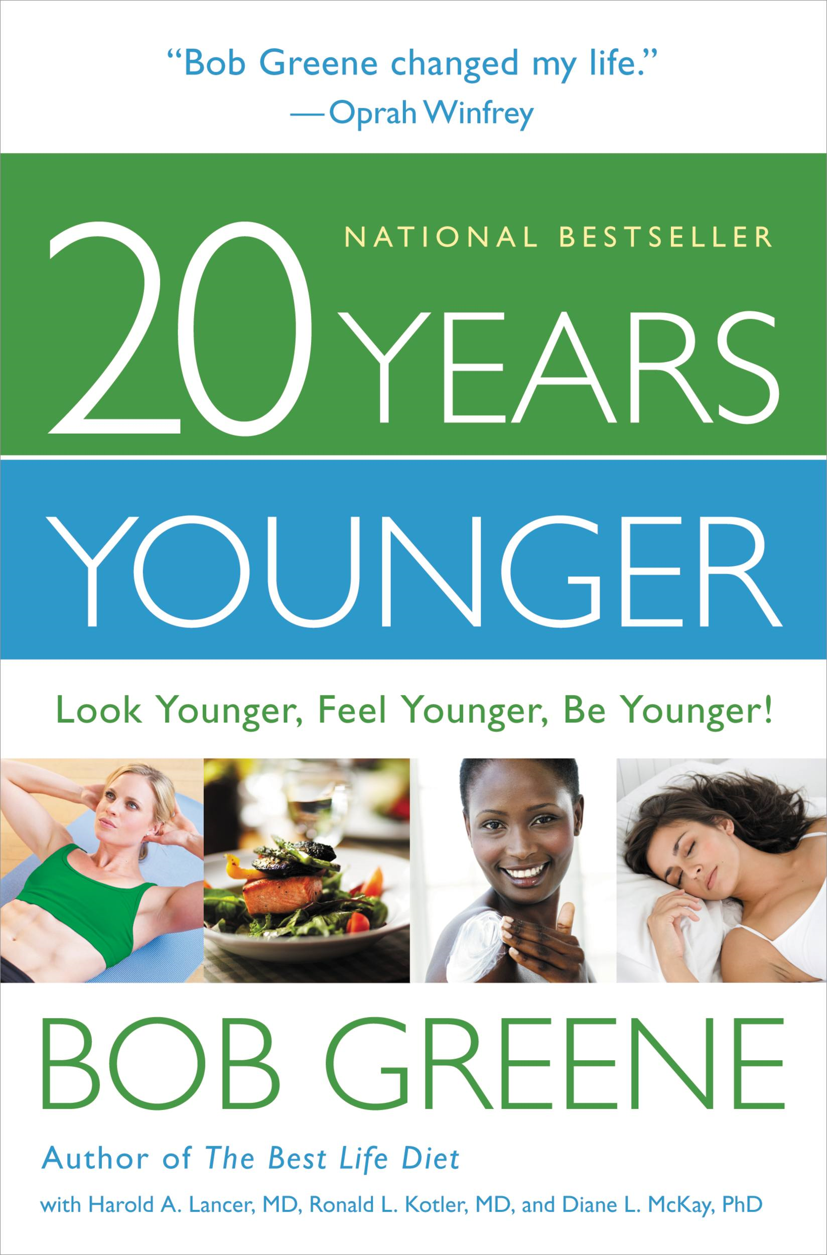 20 Years Younger By: Bob Greene