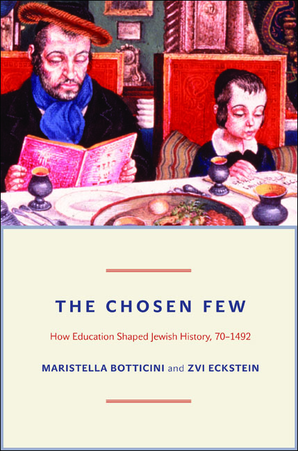 The Chosen Few By: Maristella Botticini,Zvi Eckstein