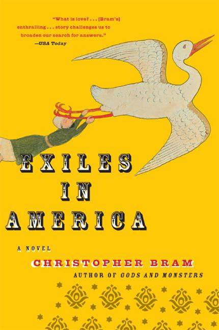 Exiles in America By: Christopher Bram