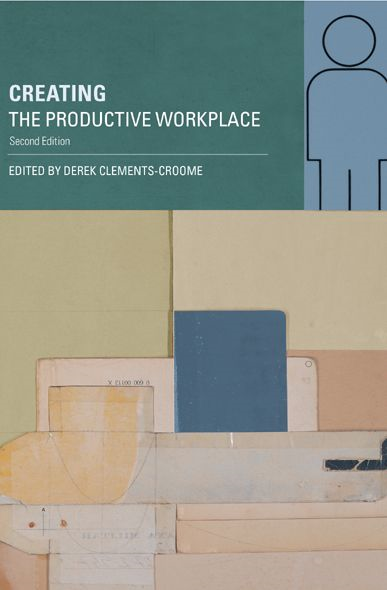 Creating the Productive Workplace By: