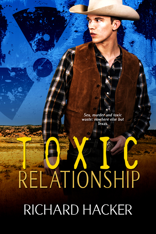 Toxic Relationship By: Richard Hacker