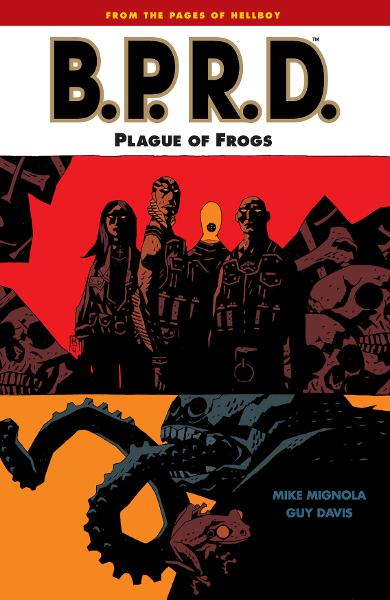 B.P.R.D. Vol. 3: Plague of Frogs