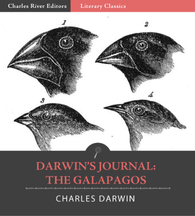 Darwins Journal: The Galapagos (Illustrated Edition)