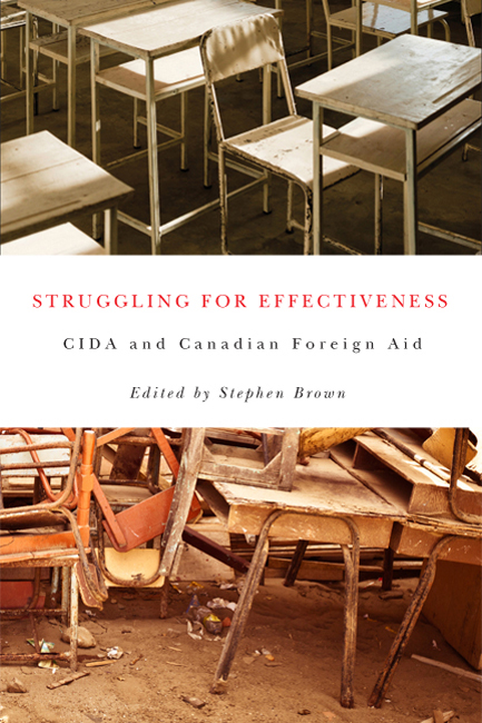 Struggling for Effectiveness: CIDA and Canadian Foreign Aid By: