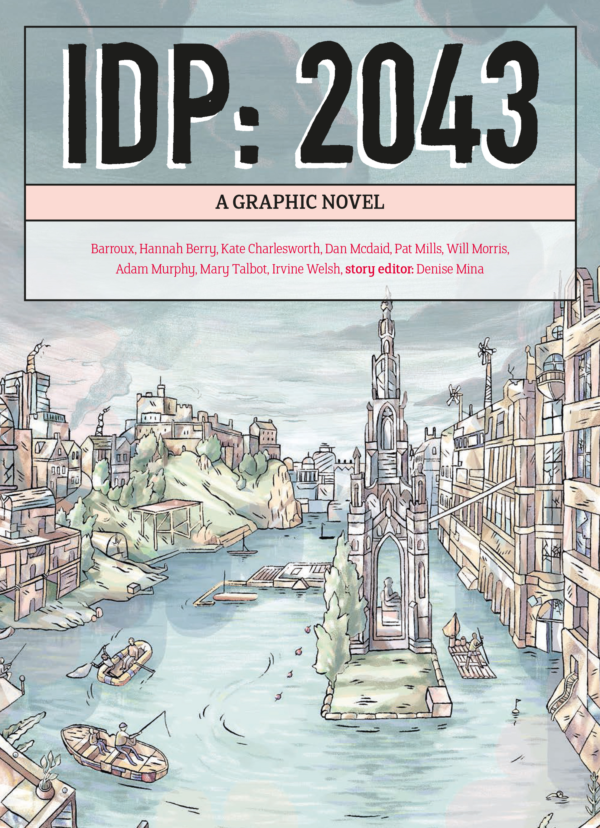 IDP: 2043 A Graphic Novel