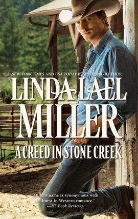 A Creed in Stone Creek By: Linda Lael Miller