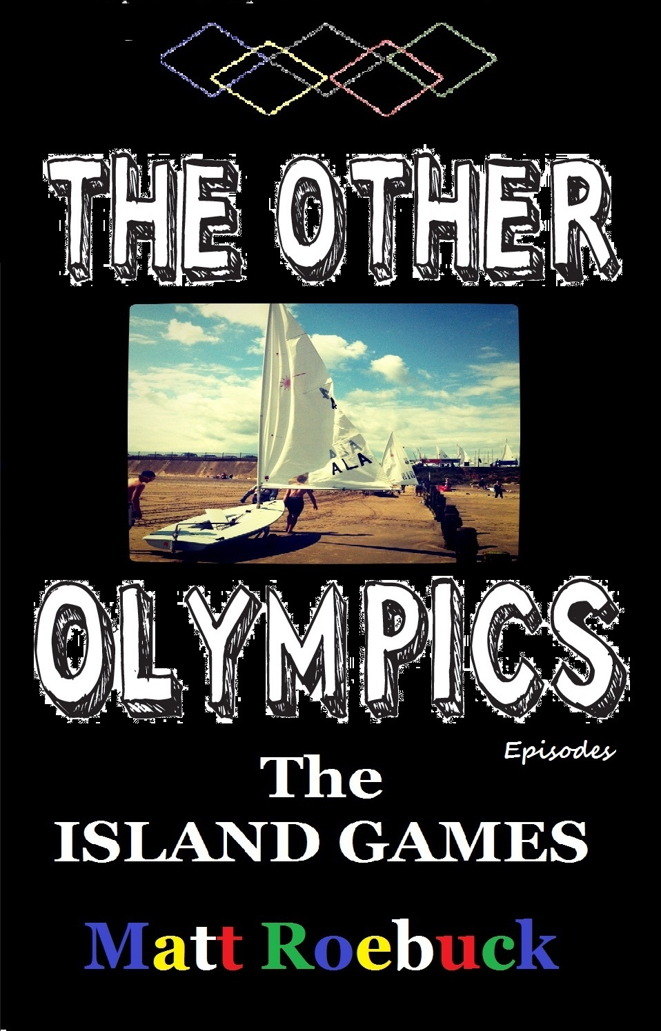 The Other Olympic Episodes: Island Games