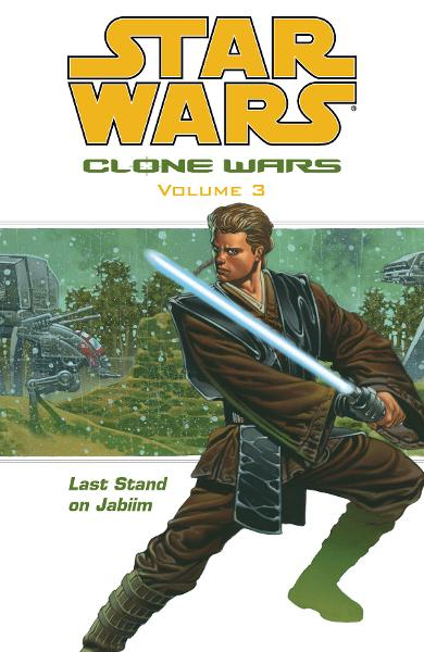 Star Wars: Clone Wars Volume 3<br>Last Stand on Jabiim
