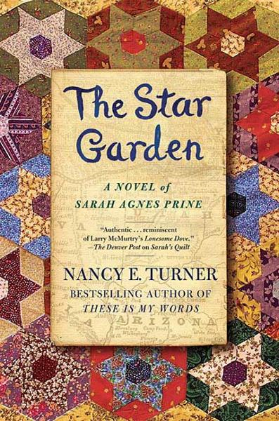 The Star Garden By: Nancy E. Turner
