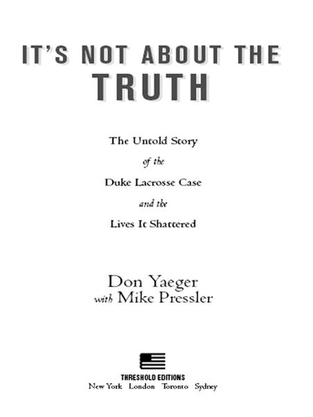 It's Not About the Truth By: Don Yaeger