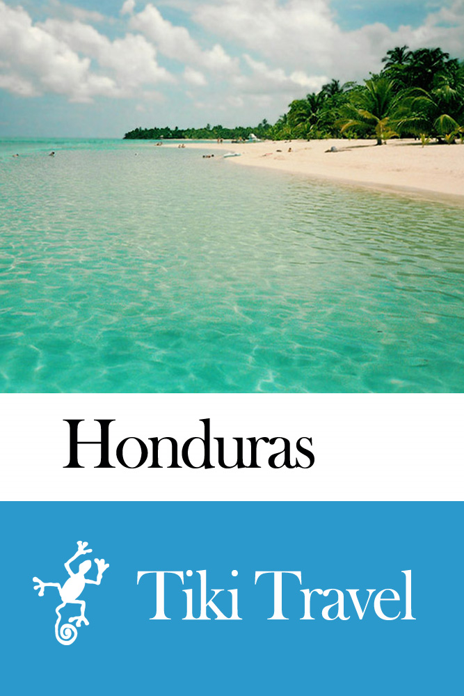 Honduras Travel Guide - Tiki Travel