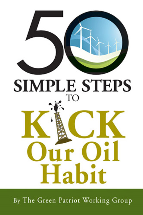 50 Simple Steps to Kick Our Oil Habit
