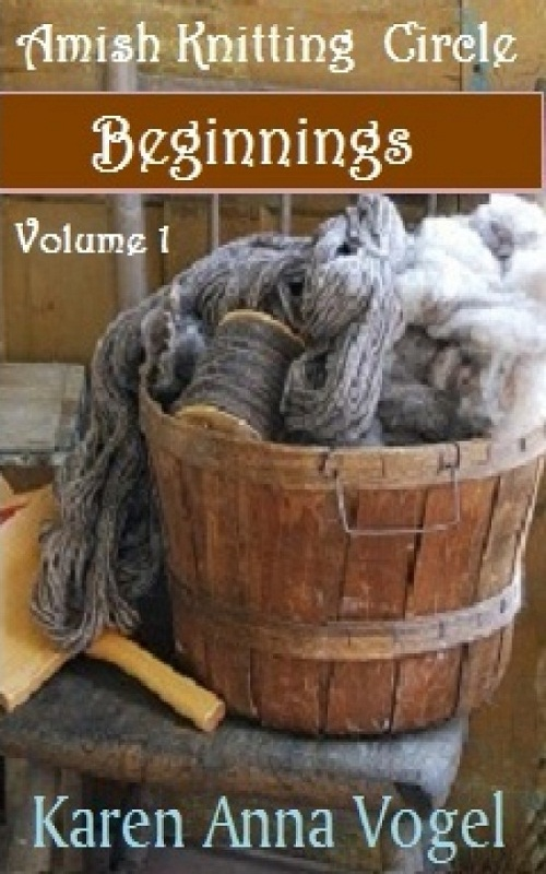 Amish Knitting Circle-Volume 1-Beginnings