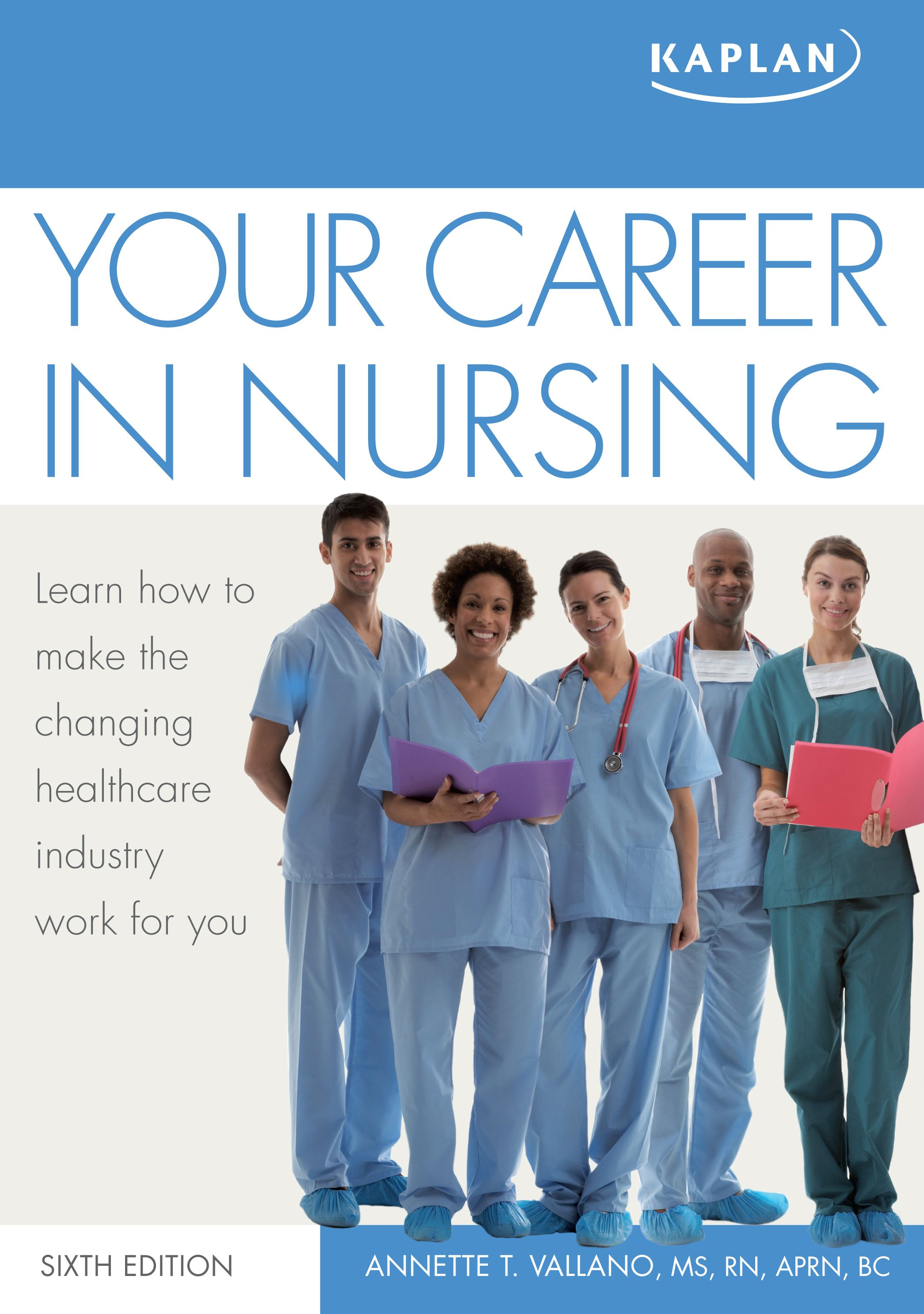 Your Career in Nursing By: Annette Vallano