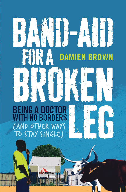 Band-Aid for a Broken Leg By: Damien Brown