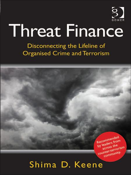 Threat Finance By: Dr Shima D. Keene