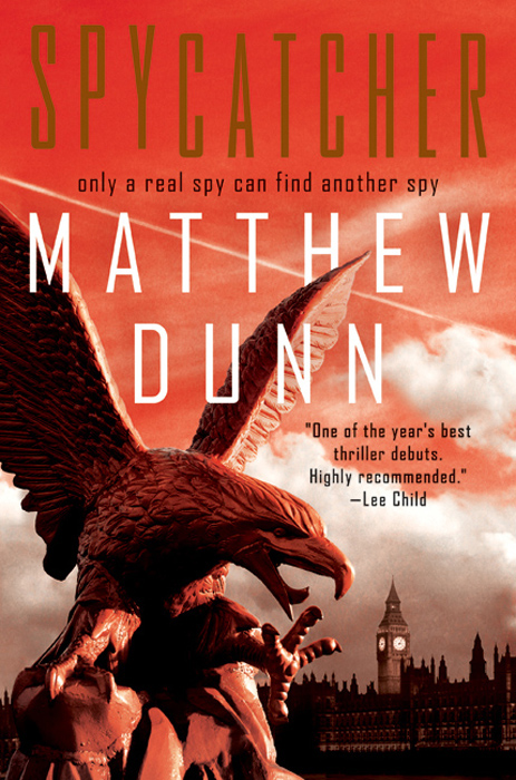 Spycatcher By: Matthew Dunn