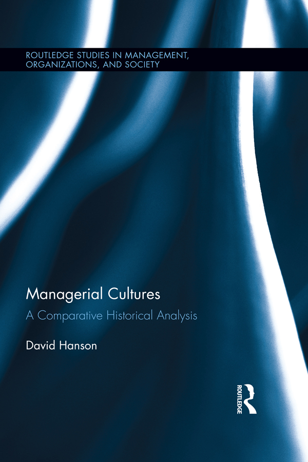 Managerial Cultures A Comparative Historical Analysis