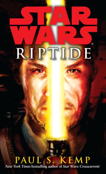 Riptide: Star Wars By: Paul S. Kemp