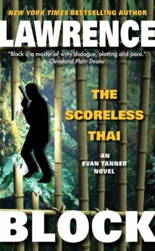 The Scoreless Thai By: Lawrence Block