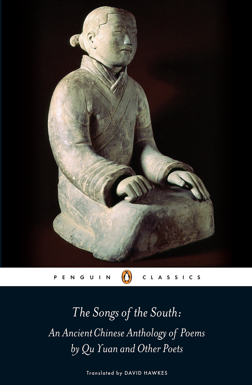 The Songs of the South: An Ancient Chinese Anthology of Poems By Qu    Yuan And Other Poets By:
