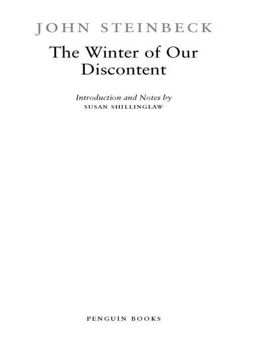 The Winter of Our Discontent By: John Steinbeck,Susan Shillinglaw
