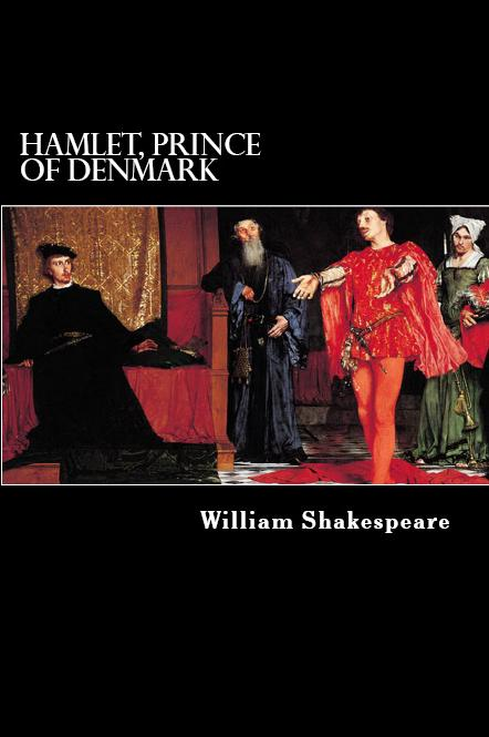 Hamlet By: William Shakespeare