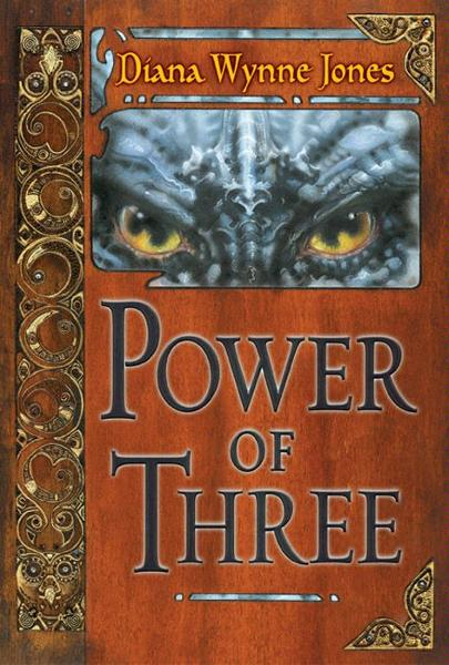 Power of Three By: Diana Wynne Jones