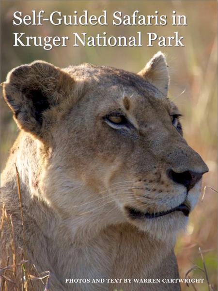 Self-Guided Safaris in Kruger National Park By: Warren Cartwright