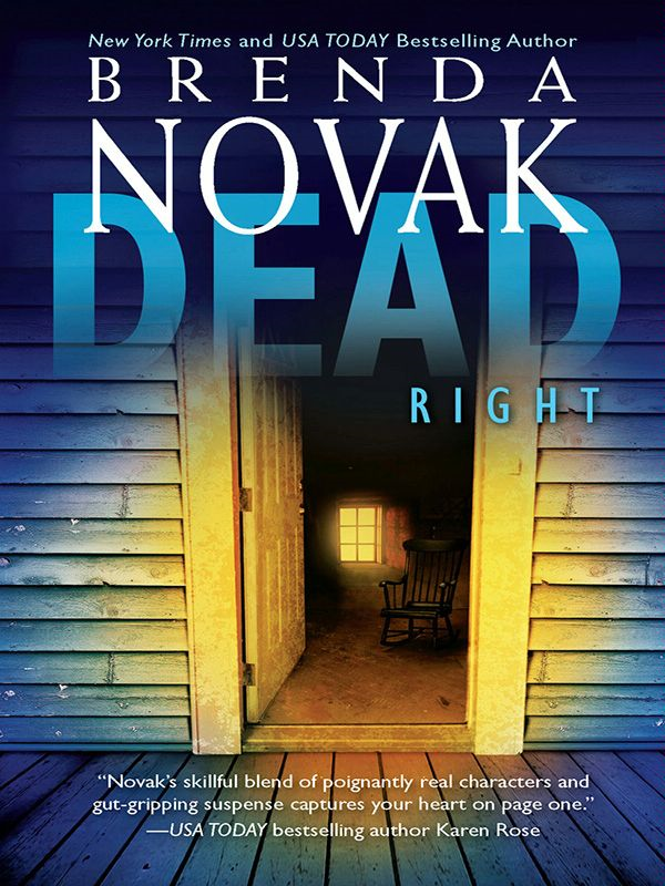 Dead Right By: Brenda Novak