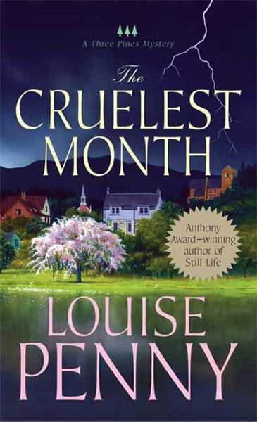 The Cruelest Month By: Louise Penny