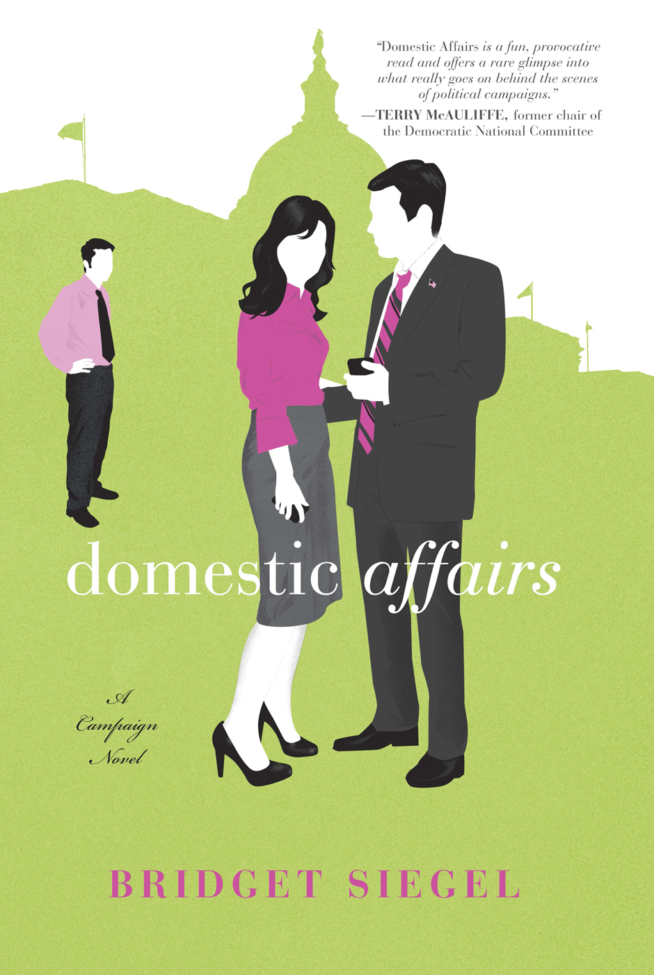 Domestic Affairs By: Bridget Siegel