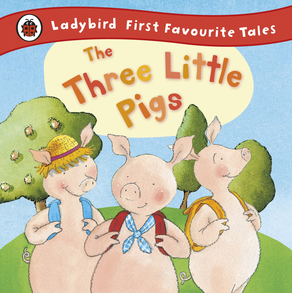 The Three Little Pigs: Ladybird First Favourite Tales By: Nicola Baxter