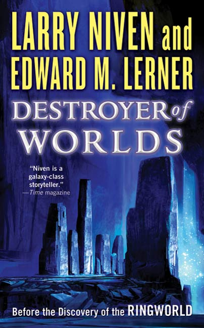 Destroyer of Worlds By: Edward M. Lerner,Larry Niven