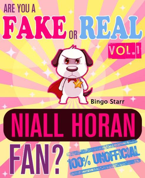 Are You a Fake or Real Niall Horan Fan? Volume 1: The 100% Unofficial Quiz and Facts Trivia Travel Set Game