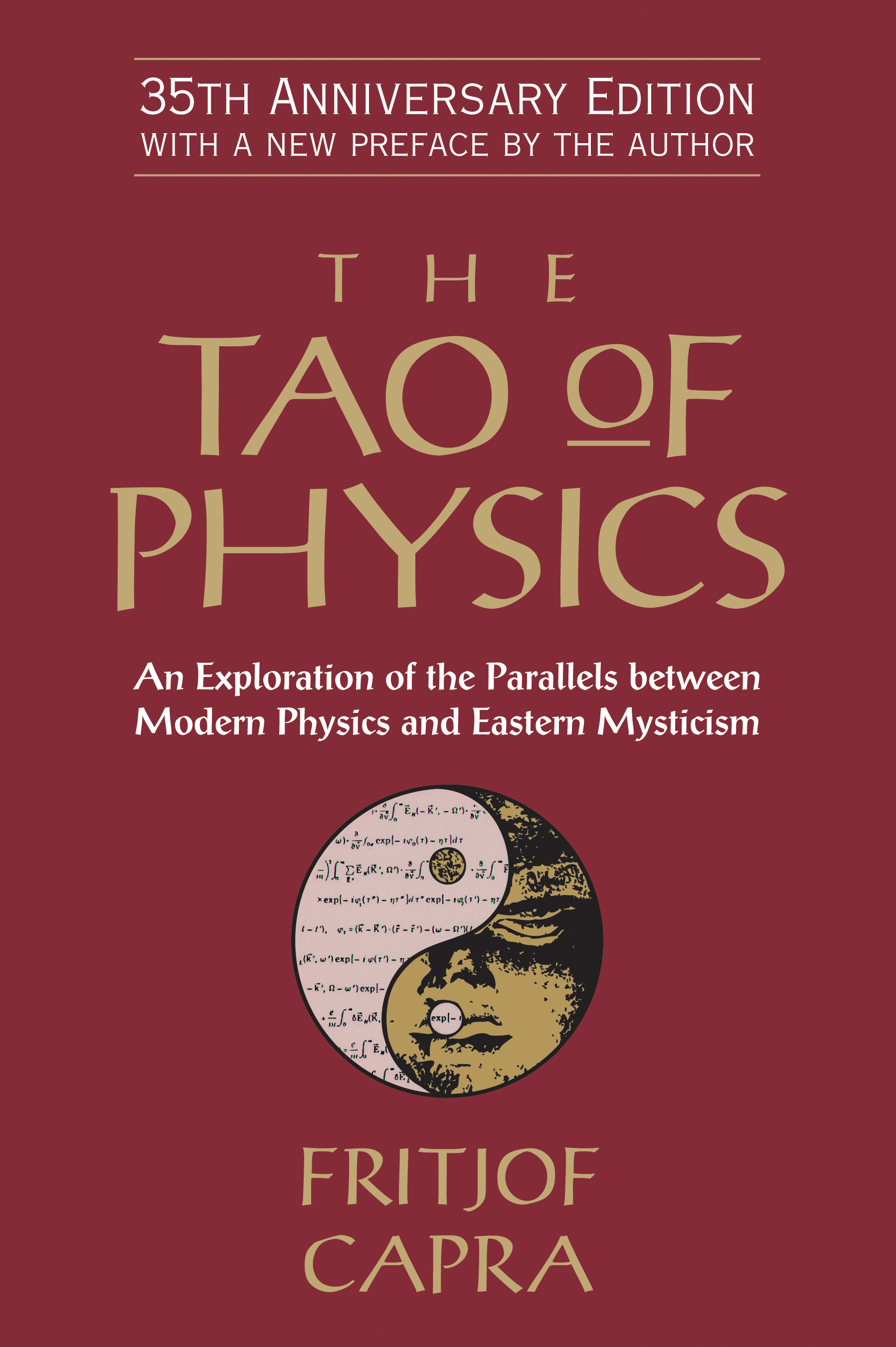 The Tao of Physics By: Fritjof Capra