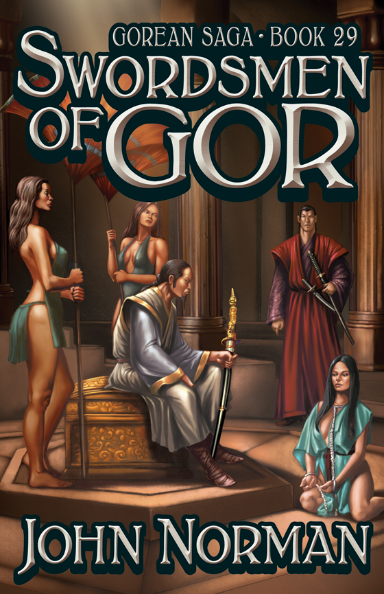 Swordsmen of Gor By: John Norman