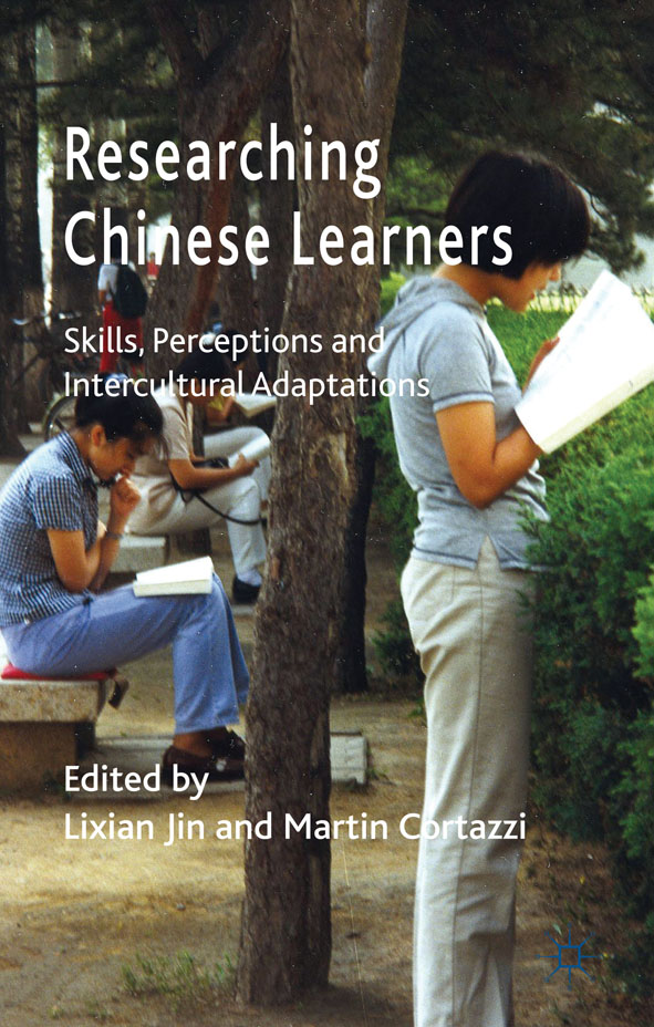 Researching Chinese Learners Skills,  Perceptions and Intercultural Adaptations