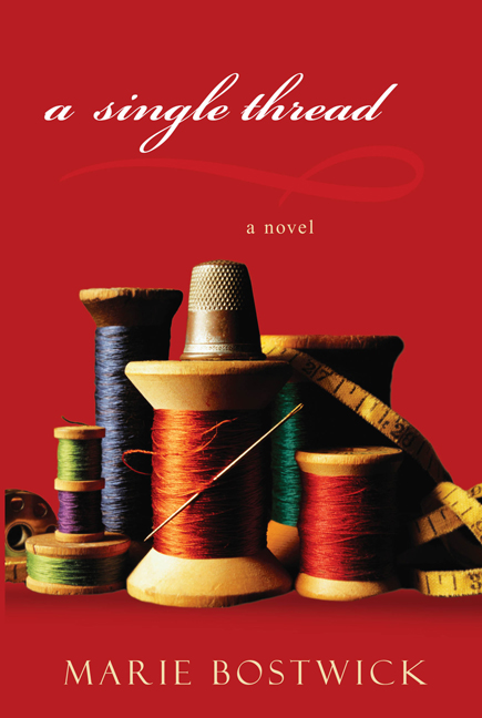 A Single Thread By: Marie Bostwick