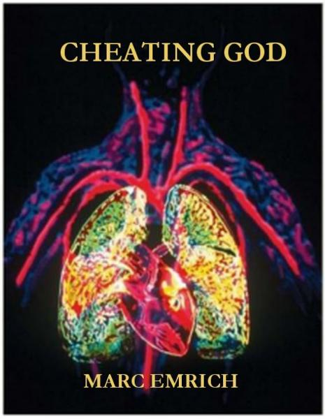 Cheating God By: Marc Emrich