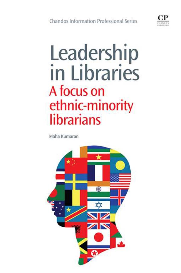 Leadership in Libraries A Focus On Ethnic-Minority Librarians