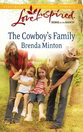 The Cowboy's Family By: Brenda Minton