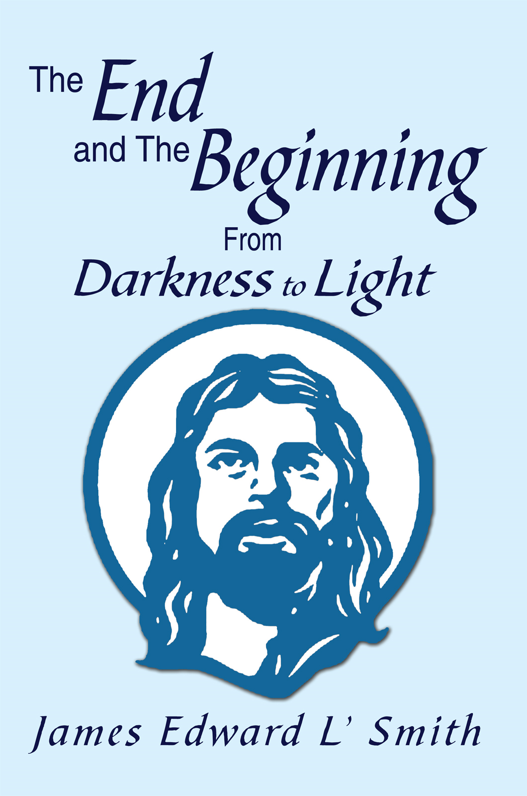 The End and The Beginning: From Darkness to Light