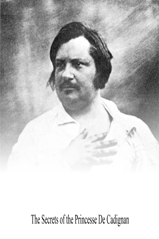 Honore de Balzac - The Secrets of the Princesse De Cadignan