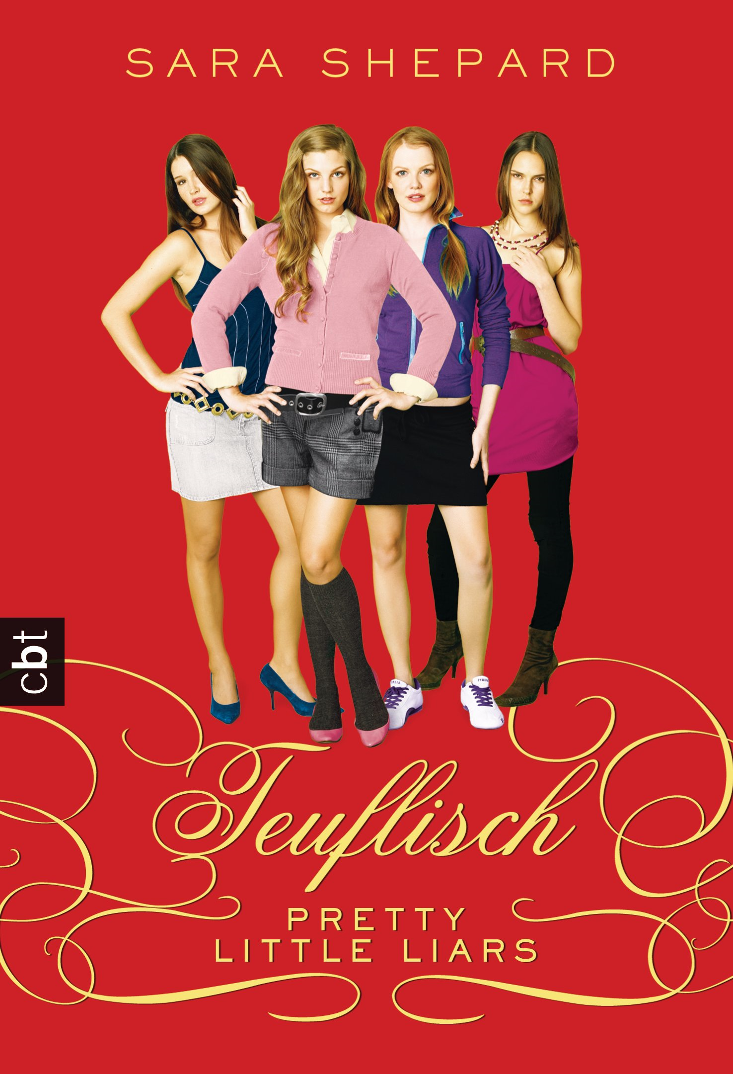Pretty Little Liars  - Teuflisch By: Sara Shepard